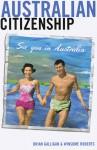 Australian Citizenship - Brian Galligan, Winsome Roberts
