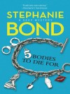 5 Bodies to Die For (A Body Movers Novel) - Stephanie Bond