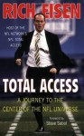 Total Access: A Journey to the Center of the NFL Universe - Rich Eisen