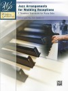 Jazz Arrangements for Wedding Receptions: 7 Timeless Standards for Piano Solo - Jan Sanborn
