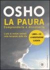 La paura. Comprenderla e dissolverla. Con CD Audio - Osho, S.A. Videha
