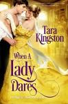 When a Lady Dares - Tara Kingston