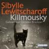 Killmousky - Sibylle Lewitscharoff, Christian Brückner, Deutschland Random House Audio