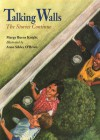 Talking Walls: The Stories Continue - Margy Burns Knight, Anne Sibley O'Brien