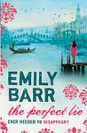 Perfect Lie - Emily Barr