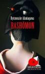 Rashomon - Ryūnosuke Akutagawa
