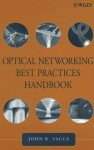 Optical Networking Best Practices Handbook - John R. Vacca