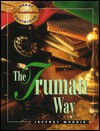 The Truman Way - Jeffrey Brandon Morris