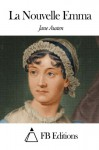 La Nouvelle Emma (French Edition) - Fb Editions, Jane Austen