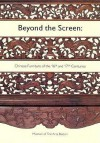 Beyond the Screen: Chinese Furniture of the 16th and 17th Centuries - Nancy Berliner, Craig Clunas, Malcolm Rogers