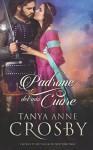 Padrone del mio Cuore - Tanya Anne Crosby