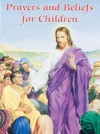 Prayers and Beliefs for Children - William Luberoff, Victor Hoagland, Karen Cavanagh