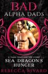 Sea Dragon's Hunger (The Fada Shapeshifter #4.5) - Rebecca Rivard