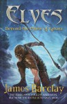 Elves: Beyond the Mists of Katura - James Barclay