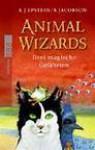 Animal Wizardsdrei Magische Gefährten - Adam Jay Epstein, Andrew Jacobson, Sabine Bhose