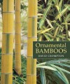 Ornamental Bamboos - David Crompton