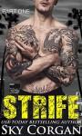 Strife (The Strife Series Book 1) - Sky Corgan