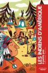 Les Indiens d'Amérique à petits pas - Sophie Lamoureaux, Vincent Caut