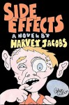 Side Effects - Harvey Jacobs