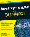 JavaScript and AJAX For Dummies - Andy Harris