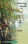 Feng Shui: A Practical Guide - Richard Taylor, Wang Tann