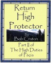 Return of The High Protector - Bob Craton