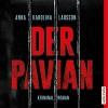 Der Pavian - Anna Karolina Larsson, David Nathan, audio media verlag