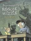 The Transmogrification of Roscoe Wizzle - David Elliott