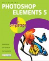 Photoshop Elements 5 in Easy Steps - Nick Vandome