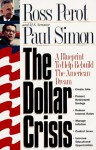 The Dollar Crisis - H. Ross Perot, Paul Simon