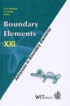 Boundary Element Methods Xxi (Advances In Boundary Elements Vol. 6) - C.A. Brebbia, H. Power, Wessex Institute of Technology, International Society for Boundary Elements, International Conference on Boundary Element Methods 1999 Worcester c