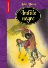 Indiile negre - Jules Verne, Camelia Danescu