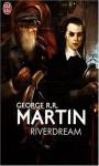Riverdream - George R.R. Martin