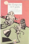 Mis peripecias en España (Literatura de Cordelia) (Spanish Edition) - Lev Trotski, K. Rotova, Andrés Nin, José Esteban