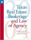 Texas Real Estate Brokerage And Law Of Agency: 2004 Update - Charles J. Jacobus