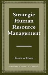 Strategic Human Resource Management - Kenneth A. Kovach