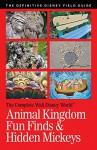 Walt Disney World Animal Kingdom Fun Finds & Hidden Mickeys (The Complete Walt Disney World Book 16) - Julie Neal, Mike Neal