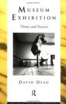 Museum Exhibition (Heritage: Care-Preservation-Management) - David Dean