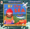 By the Sea: Flip-Flap Facts - Sally Hobson