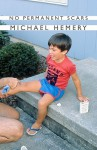 No Permanent Scars - Michael Hemery