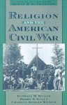 Religion and the American Civil War - Randall M. Miller, Harry S. Stout, Charles Reagan Wilson