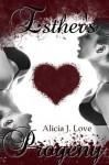 Esther's Progeny - Alicia J. Love