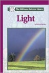 Light (The Kidhaven Science Library) - Bonnie Juettner