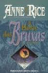 A Hora das Bruxas II (Capa Mole) - Anne Rice