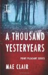 A Thousand Yesteryears - Mae Clair