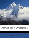 Roads of Adventure - Ralph D. Paine