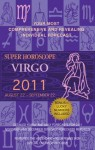 Virgo (Super Horoscopes 2011) - Margarete Beim