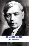 The Death Dance (Introduction to Romanian Literature) - Liviu Rebreanu