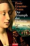 Der Triumph der Heilerin - Posie Graeme-Evans