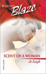 Scent Of A Woman - Jo Leigh